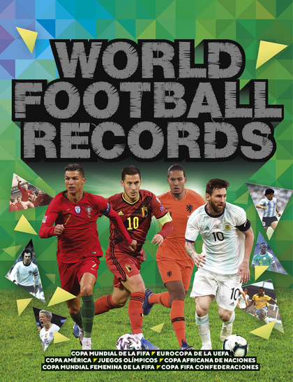WORLD FOOTBALL RECORDS 2021.