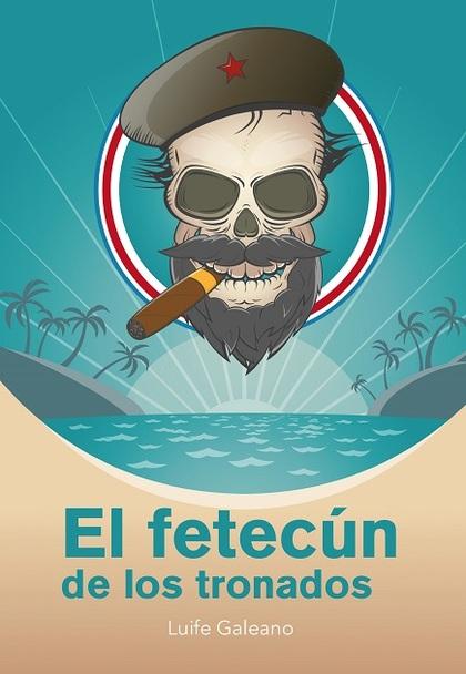 EL FETECÚN DE LOS TRONADOS