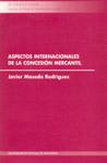 ASPECTOS INTERNACIONALES DE LA CONCESIÓN MERCANTIL
