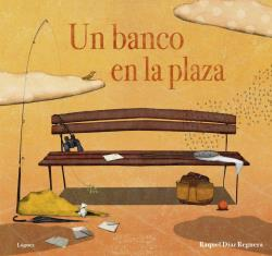 RYM. UN BANCO EN LA PLAZA (DESDE 5 AÑOS) (CARTONE).