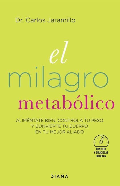EL MILAGRO METABÓLICO.