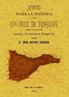 APUNTES PARA LA HISTORIA DE SANTA CRUZ DE TENERIFE