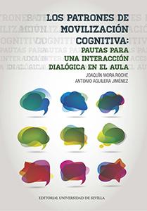 LOS PATRONES DE MOVILIZACIÓN COGNITIVA: PAUTAS PARA UNA INTERACCIÓN DIALÓGICA EN