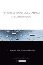 PENSAR EL FINAL: LA EUTANASIA.