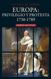 EUROPA: PRIVILEGIO Y PROTESTA. 1730-1789