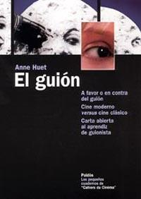EL GUIÓN: A FAVOR O EN CONTRA DEL GUIÓN. CINE MODERNO VERSUS CINE CLÁS