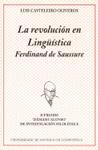 LA REVOLUCIÓN EN LINGÜÍSTICA, FERDINAND DE SAUSSURE