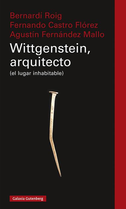 WITTGENSTEIN, ARQUITECTO                                                        (EL LUGAR INHAB