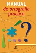 MANUAL DE ORTOGRAFÍA PRÁCTICA