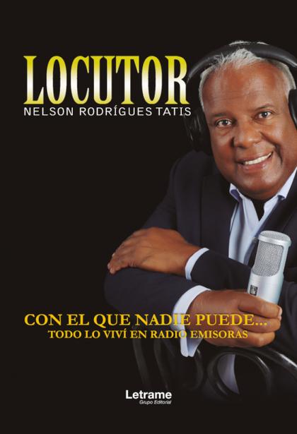 LOCUTOR NELSON RODRÍGUES TATIS.