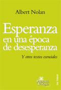 174 - ESPERANZA EN UNA ÉPOCA DE DESESPERANZA. Y OTROS TEXTOS ESENCIALES..