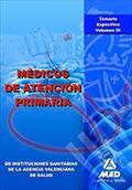 MÉDICOS DE ATENCIÓN PRIMARIA DE INSTITUCIONES SANITARIAS DE LA AGENCIA VALENCIAN.