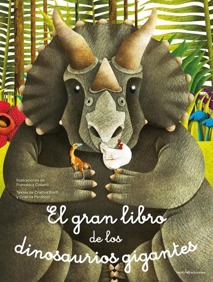 EL GRAN LIBRO DE LOS DINOSAURIOS GIGANTES / EL PEQUEÑO LIBRO DE LOS DINOSAURIOS.