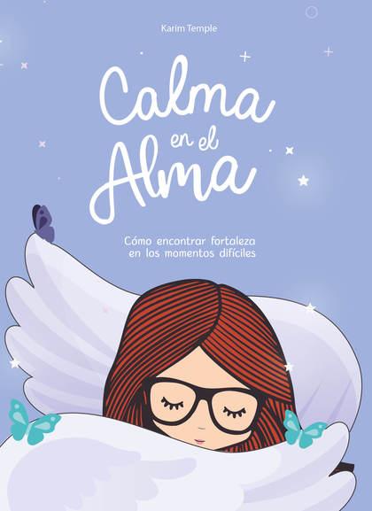 CALMA EN EL ALMA.