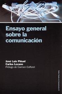 ENSAYO GENERAL SOBRE LA COMUNICACIÓN