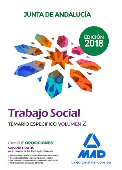 TRABAJO SOCIAL  DE LA JUNTA DE ANDALUCÍA. TEMARIO ESPECÍFICO VOLUMEN 2.