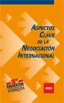 ASPECTOS CLAVE DE LA NEGOCIACIÓN INTERNACIONAL.