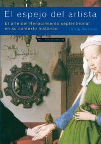 EL ESPEJO DEL ARTISTA: EL ARTE DEL RENACIMIENTO SEPTENTRIONAL EN SU CONTEXTO HISTÓRICO