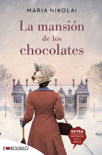 LA MANSIÓN DE LOS CHOCOLATES                                                    UNA NOVELA TAN