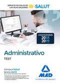 ADMINISTRATIVO DEL SERVICIO DE SALUD DE LAS ILLES BALEARS (IB-SALUT). TEST