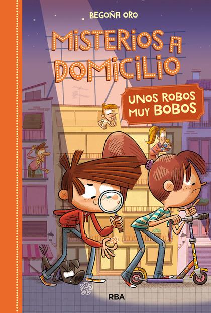 Misterios a Domicilio#6. Unos robos muy bobos