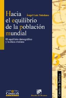 HACIA EL EQUILIBRIO DE LA POBLACION MUNDIAL