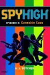 SPYHIGH EPISODIO 2 CONEXION CAOS