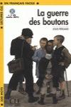 LA GUERRE DES BOUTONS + CD AUDIO MP3.