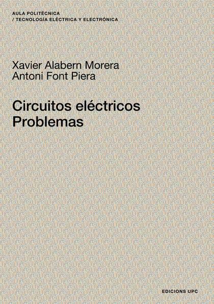 CIRCUITOS ELÉCTRICOS. PROBLEMAS