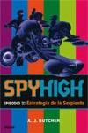 ESTRATEGIA DE LA SERPIENTE SPY HIGH ESPISODIO 3