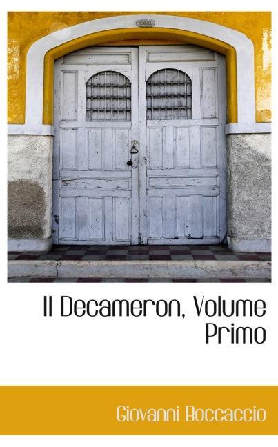 Il Decameron, Volume Primo