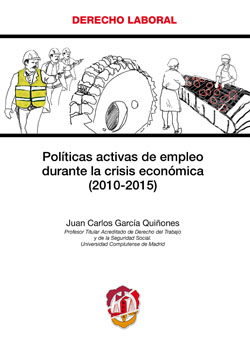 POLÍTICAS ACTIVAS DE EMPLEO DURANTE LA CRISIS ECONÓMICA (2010-2015)