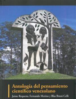 ANTOLOGIA DEL PENSAMIENTO CIENTÍFICO VENEZOLANO