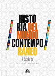 HISTORIA DEL MUNDO CONTEMPORÁNEO 1º BACHILLERATO