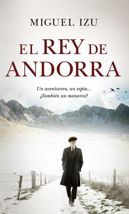 REY DE ANDORRA, EL.