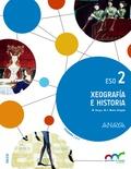 XEOGRAFÍA E HISTORIA 2. ESO. ANAYA + DIGITAL..