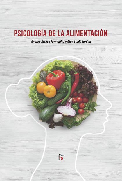 PSICOLOGÍA DE LA ALIMENTACIÓN.