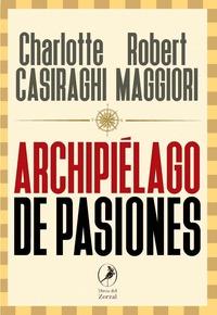 ARCHIPIÉLAGO DE PASIONES.
