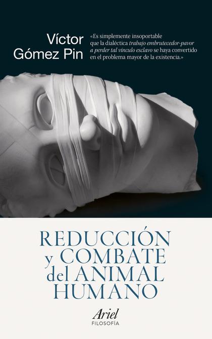 REDUCCIÓN Y COMBATE DEL ANIMAL HUMANO.