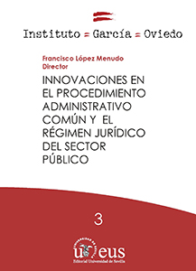 INNOVACIONES EN EL PROCEDIMIENTO ADMINISTRATIVO COMÚN Y EL RÉGIMEN JURÍDICO DEL.