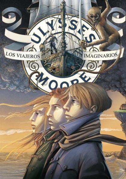 ULYSSES MOORE 12. LOS VIAJEROS IMAGINARIOS.