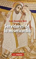 SERVIDORES DE LA MISERICORDIA.