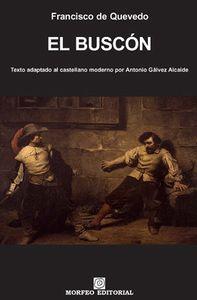 EL BUSCÓN. TEXTO ADAPTADO AL CASTELLANO MODERNO POR ANTONIO GÁLVEZ ALCAIDE