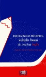 INTELIGENCIAS MÚLTIPLES, MÚLTIPLES FORMAS DE ENSEÑAR INGLÉS