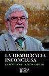 LA DEMOCRACIA INCONCULSA.