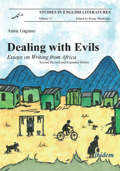 DEALING WITH EVILS. ESSAYS ON WRITING FROM AFRICA.