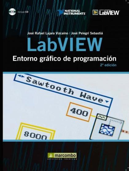 LABVIEW: ENTORNO GRÁFICO DE PROGRAMACIÓN