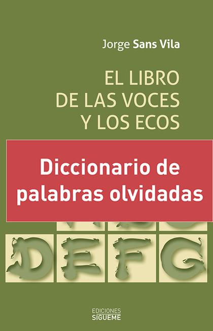 EL LIBRO DE LAS VOCES Y LOS ECOS