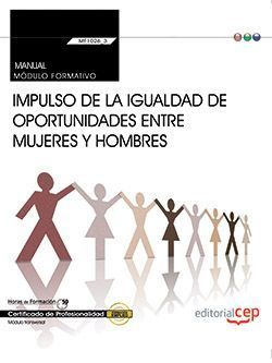 MANUAL. IMPULSO DE LA IGUALDAD DE OPORTUNIDADES ENTRE MUJERES Y HOMBRES (TRANSVE