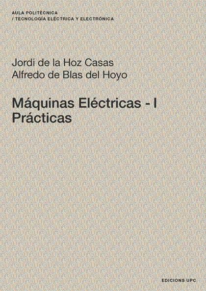 MÁQUINAS ELÉCTRICAS I : PRÁCTICAS